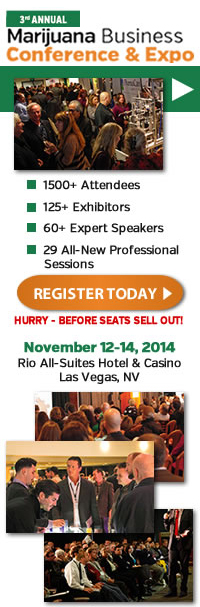 Marijuana Business Conference and Expo | November 12-14, 2014 | Rio All-Suites Hotel & Casino | Las Vegas, NV